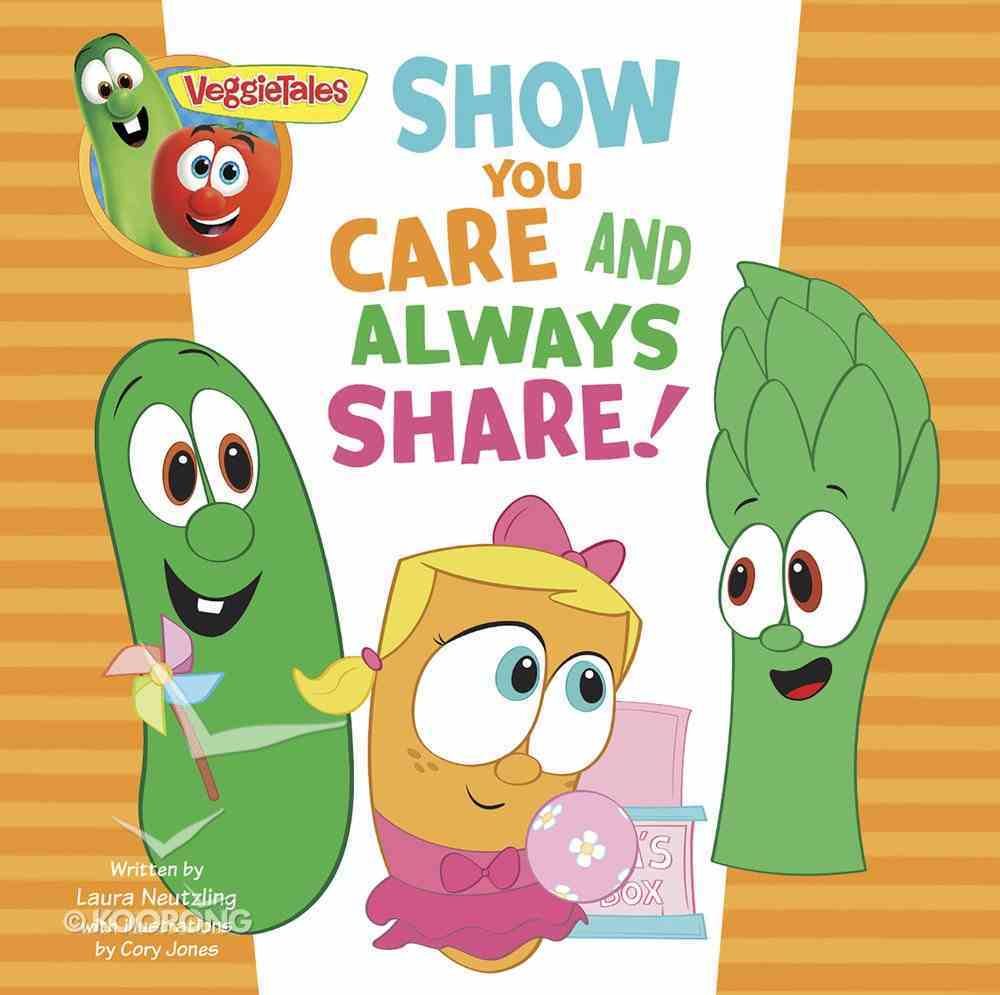 Show You Care and Always Share, a Digital Pop-Up Book (Veggie Tales (Veggietales) Series) eBook