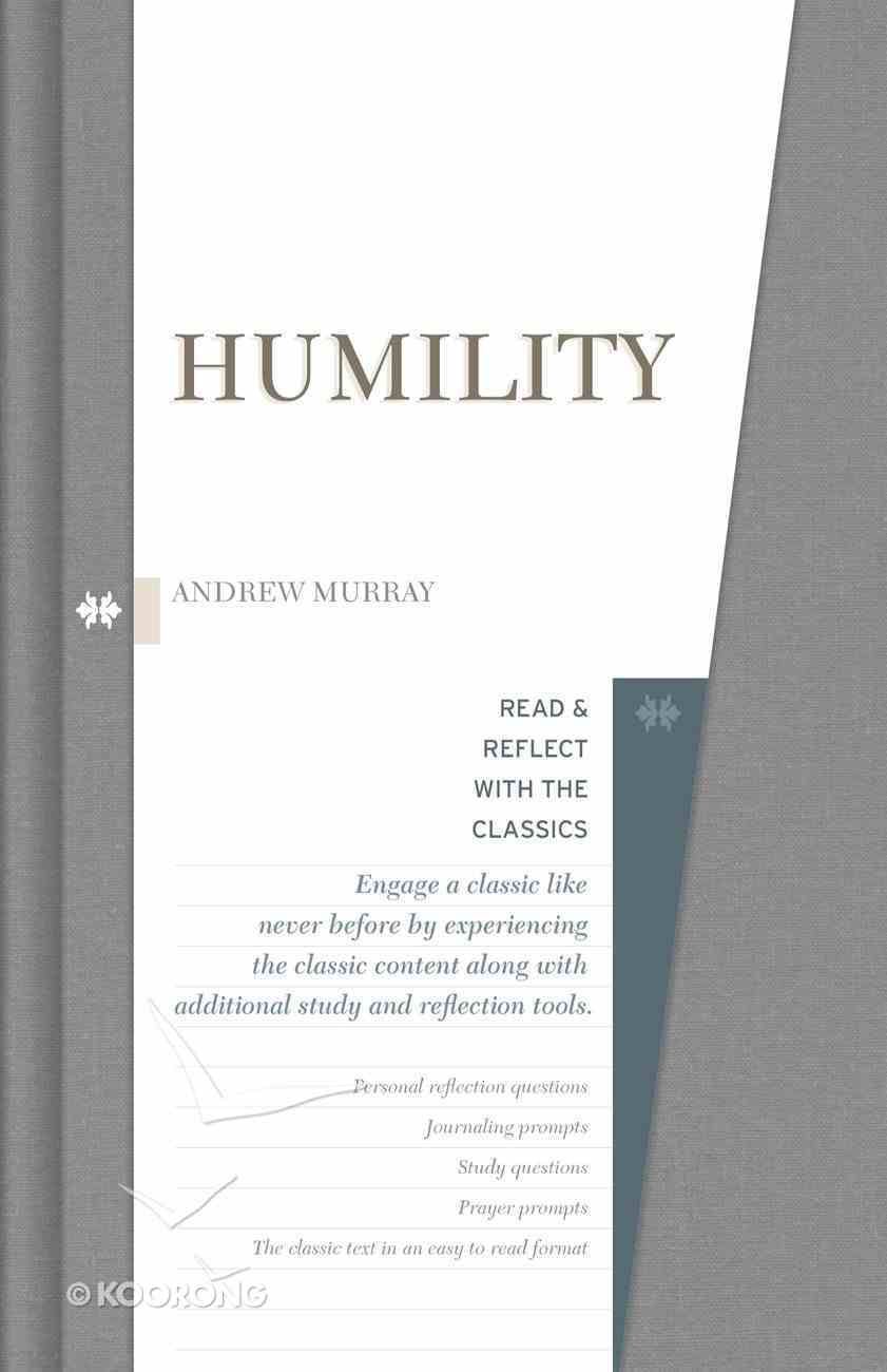 Humility (Read & Reflect With The Classics Series) eBook