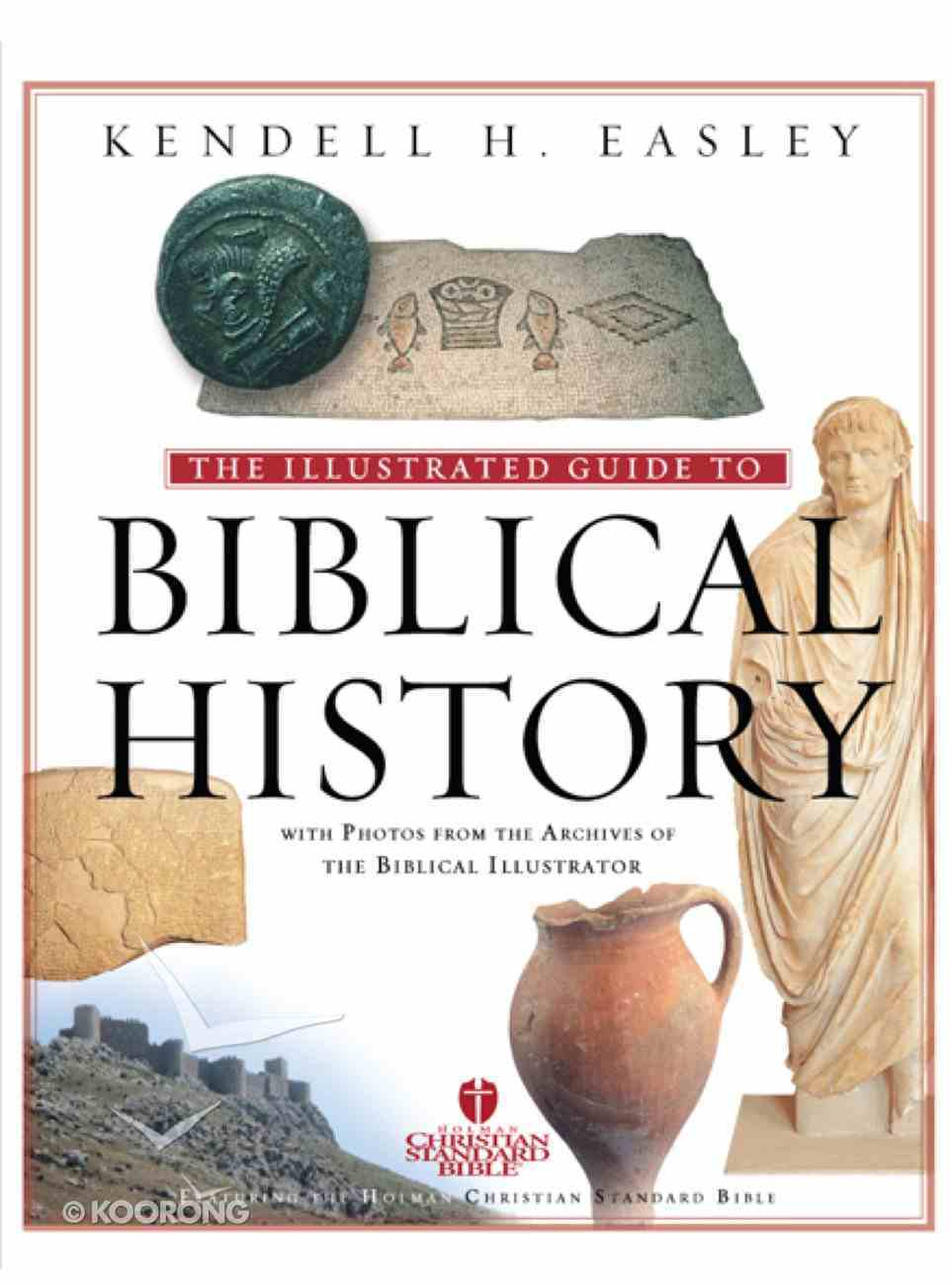 The Illustrated Guide to Biblical History eBook