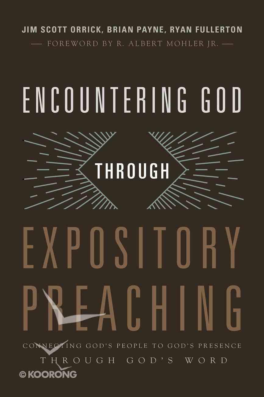Encountering God Through Expository Preaching eBook