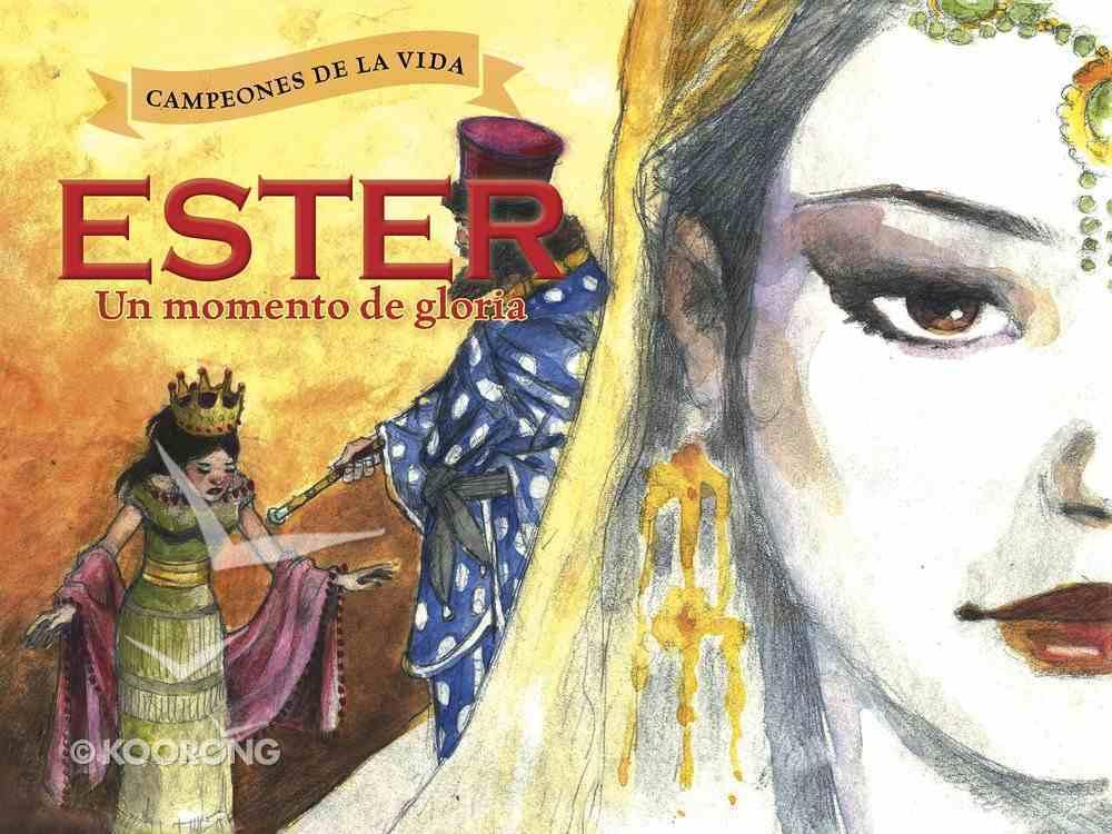 Ester, Un Momento De Gloria eBook