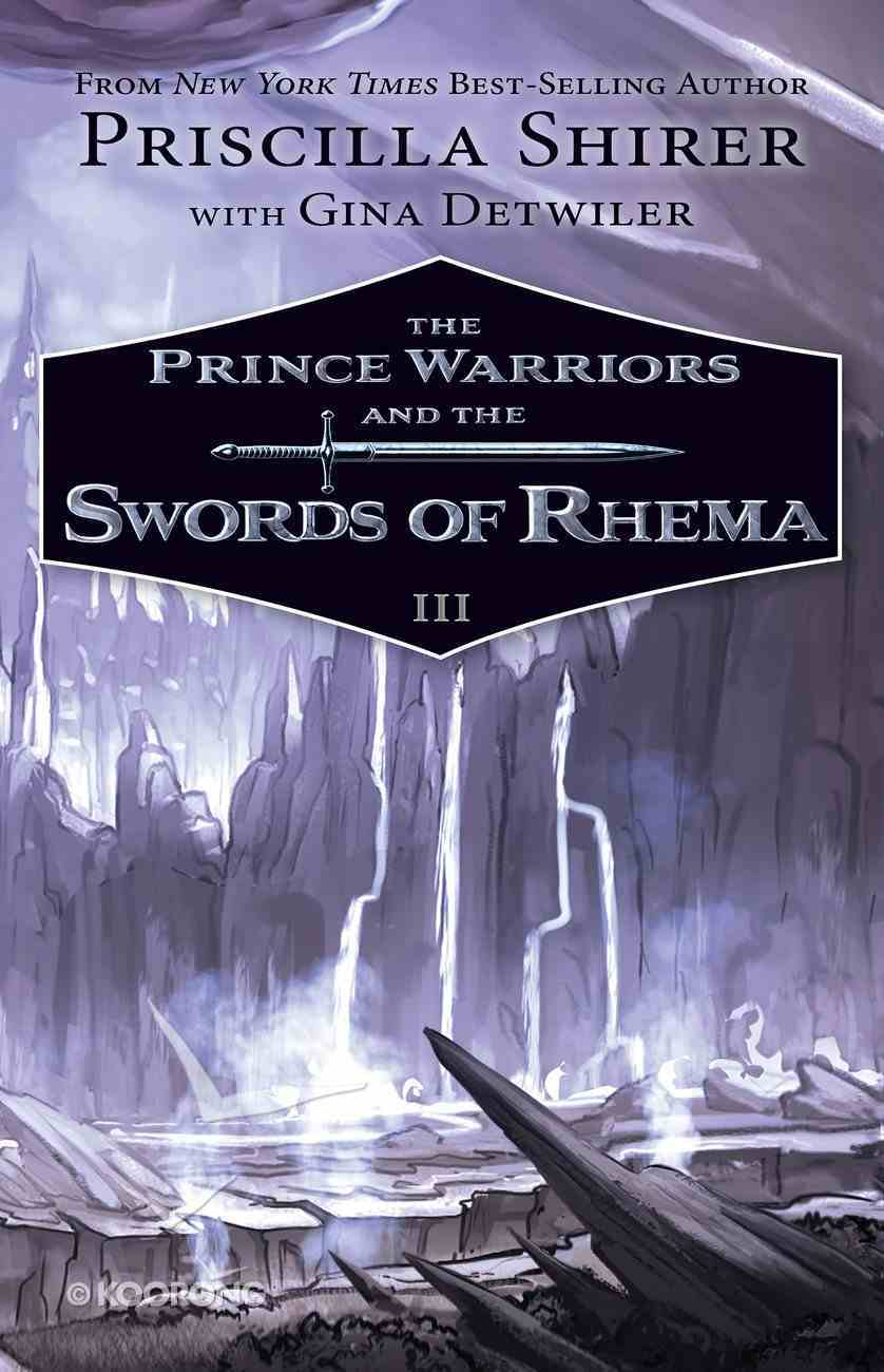 The Prince Warriors and the Swords of Rhema (#03 in The Prince Warriors Series) eBook