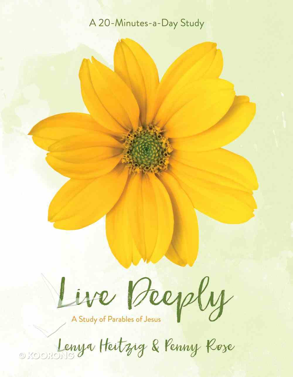 Live Deeply - a Study of Parables of Jesus (Fresh Life Series) eBook