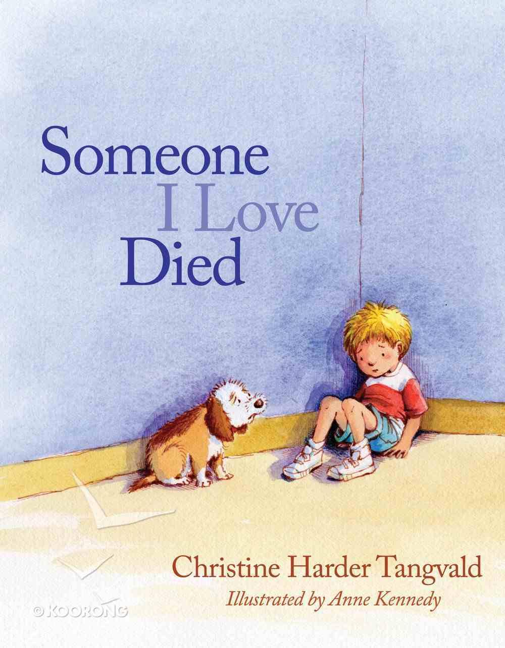 Someone I Love Died eBook