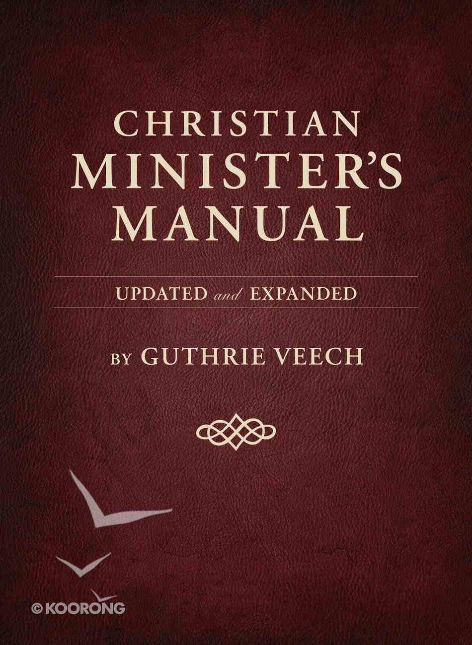 Christian Minister's Manual (And Expanded Deluxe Edition) eBook