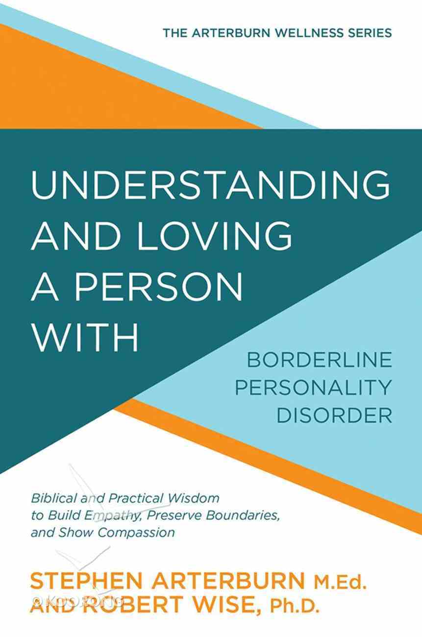 Understanding and Loving a Person With Borderline Personality Disorder eBook