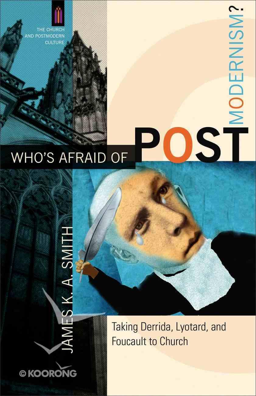 Who's Afraid of Postmodernism? (Church & Modern Culture Series) eBook