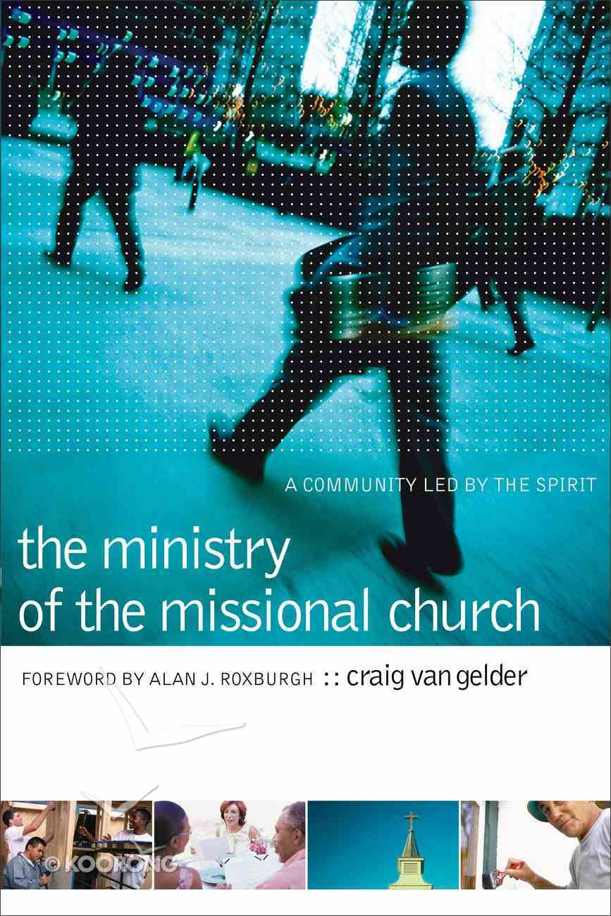 The Ministry of the Missional Church eBook