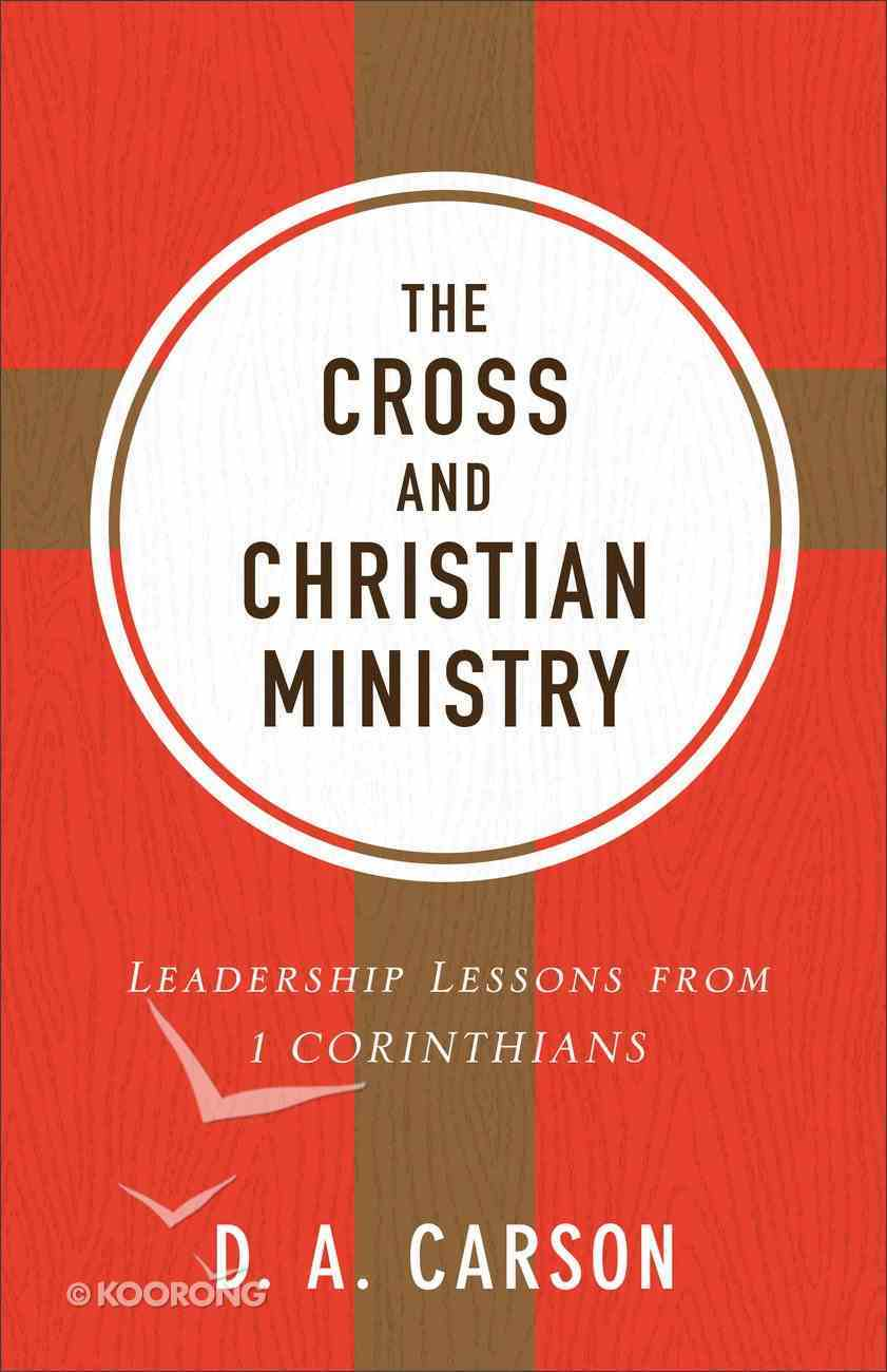 The Cross and Christian Ministry eBook