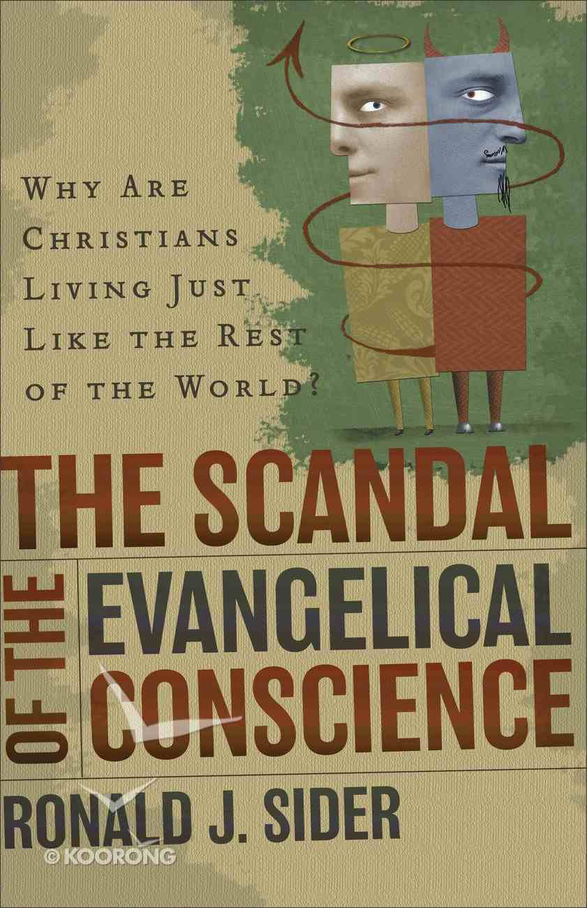 The Scandal of the Evangelical Conscience eBook