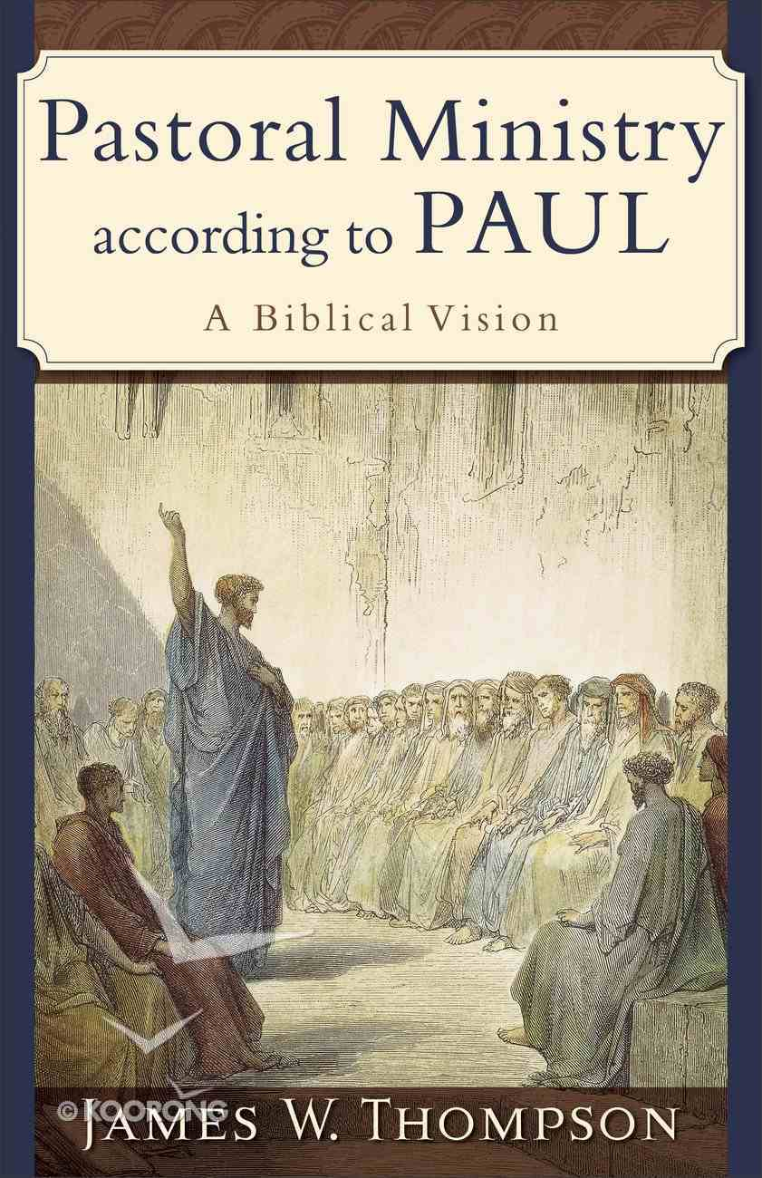 Pastoral Ministry According to Paul eBook
