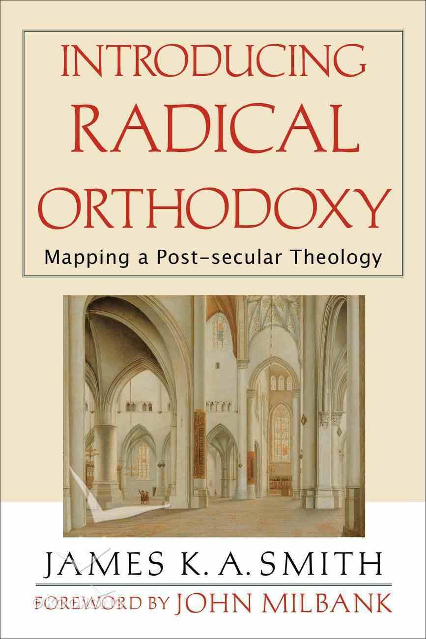 Introducing Radical Orthodoxy eBook