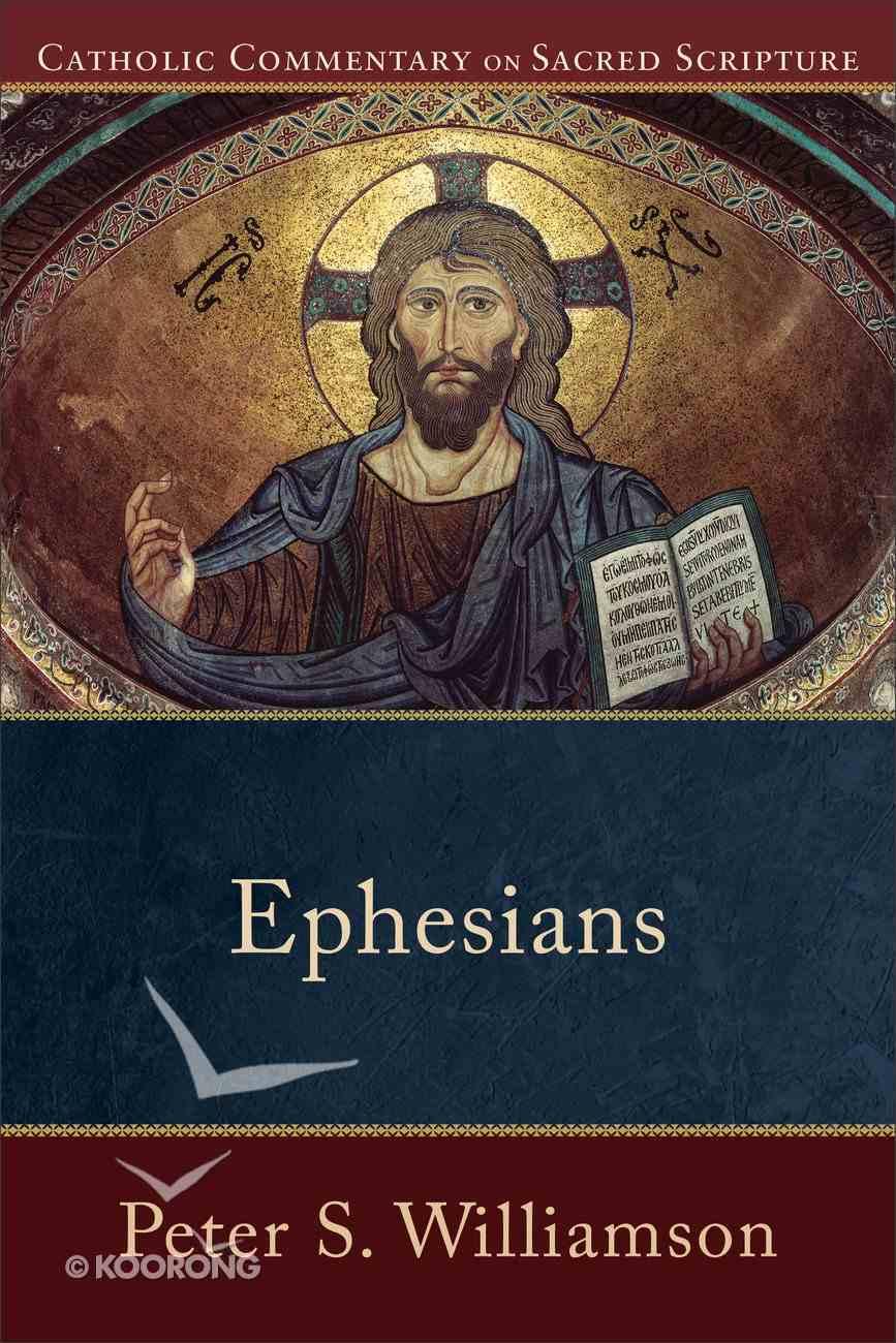 Ephesians (Catholic Commentary On Sacred Scripture Series) eBook