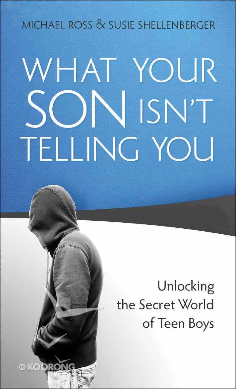 What Your Son Isn't Telling You eBook