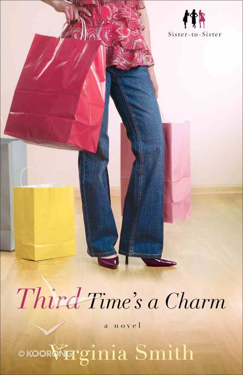 Third Time's a Charm (#03 in Sister-to-sister Series) eBook