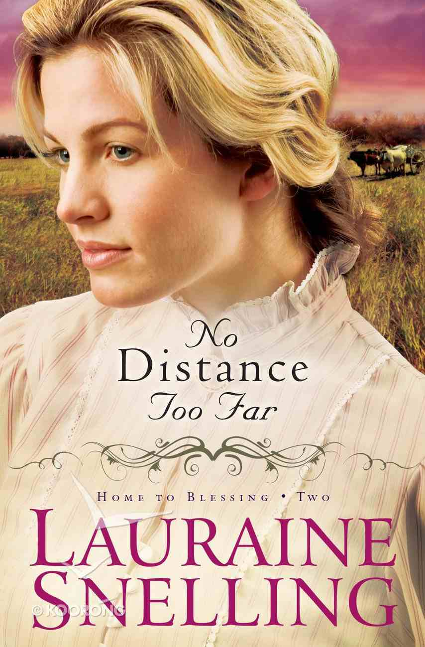 No Distance Too Far (#02 in Home To Blessing Series) eBook