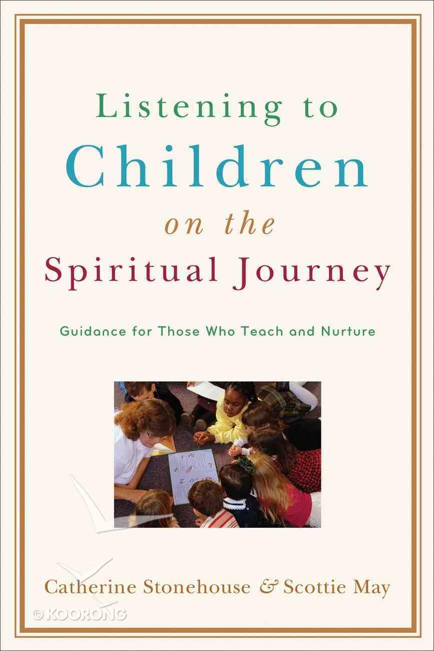 Listening to Children on the Spiritual Journey eBook