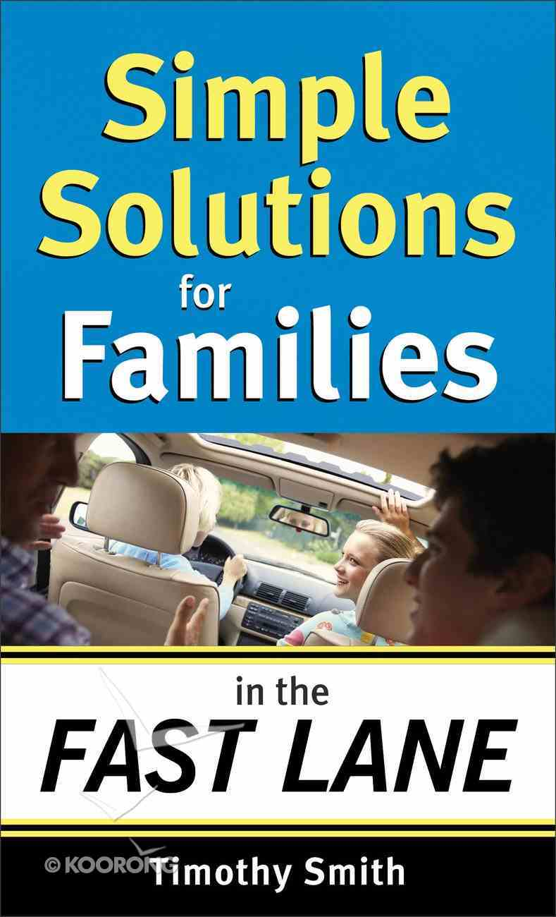 Simple Solutions For Families in the Fast Lane eBook