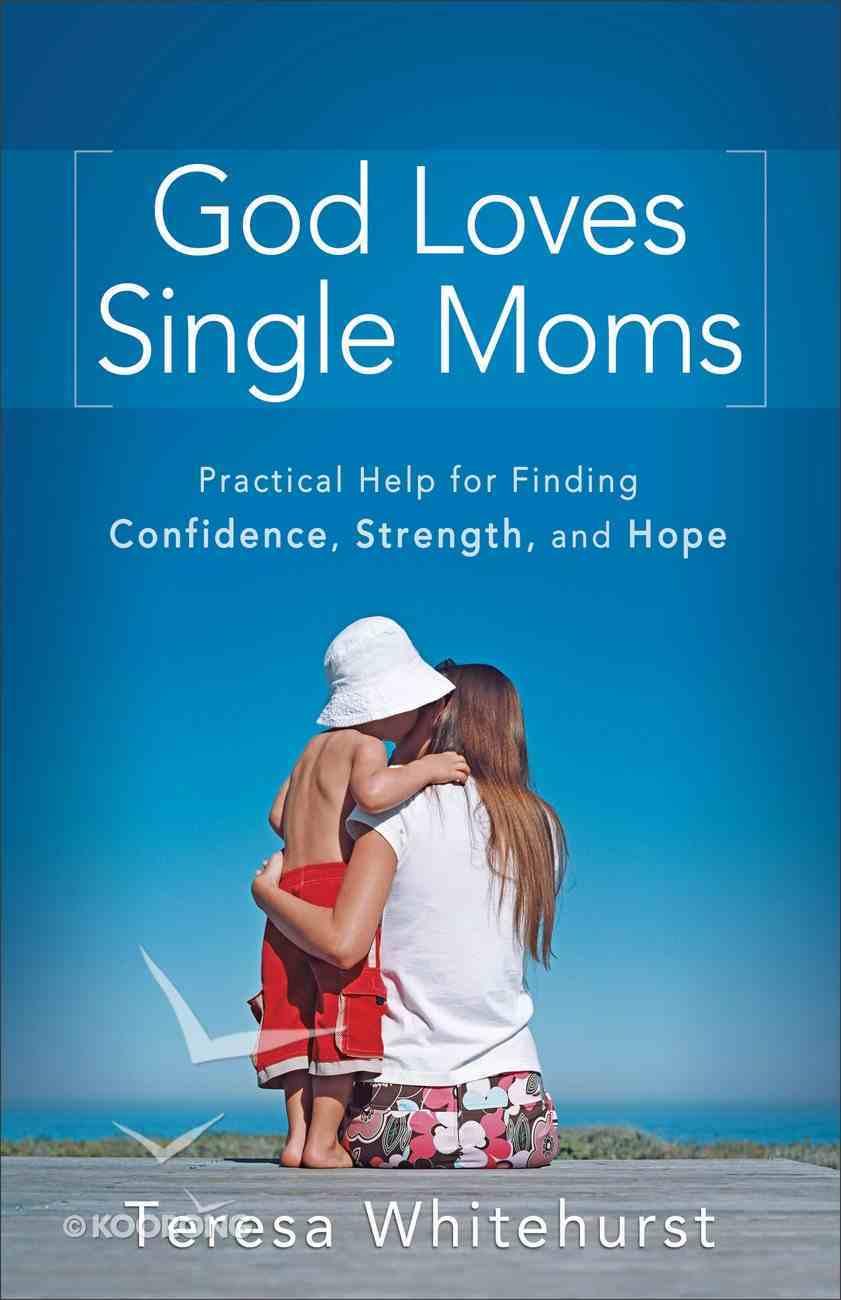 God Loves Single Moms eBook