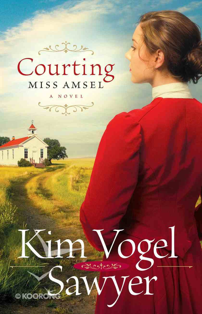 Courting Miss Amsel eBook