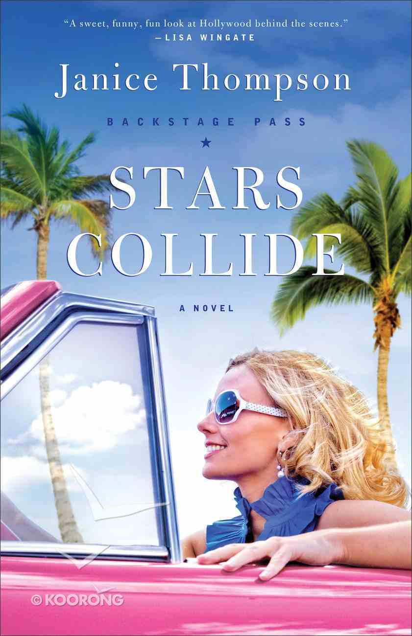 Stars Collide (#01 in Backstage Pass Series) eBook