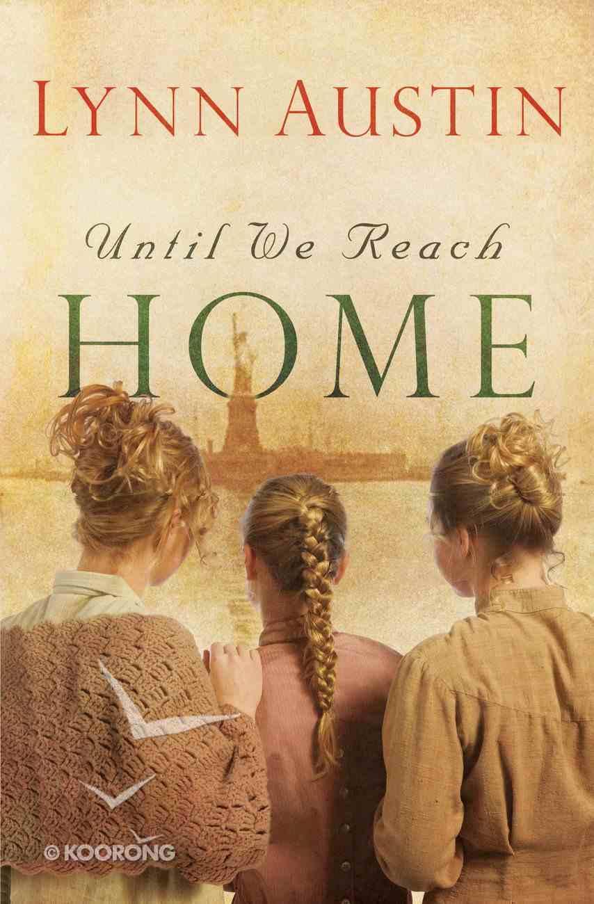 Until We Reach Home eBook