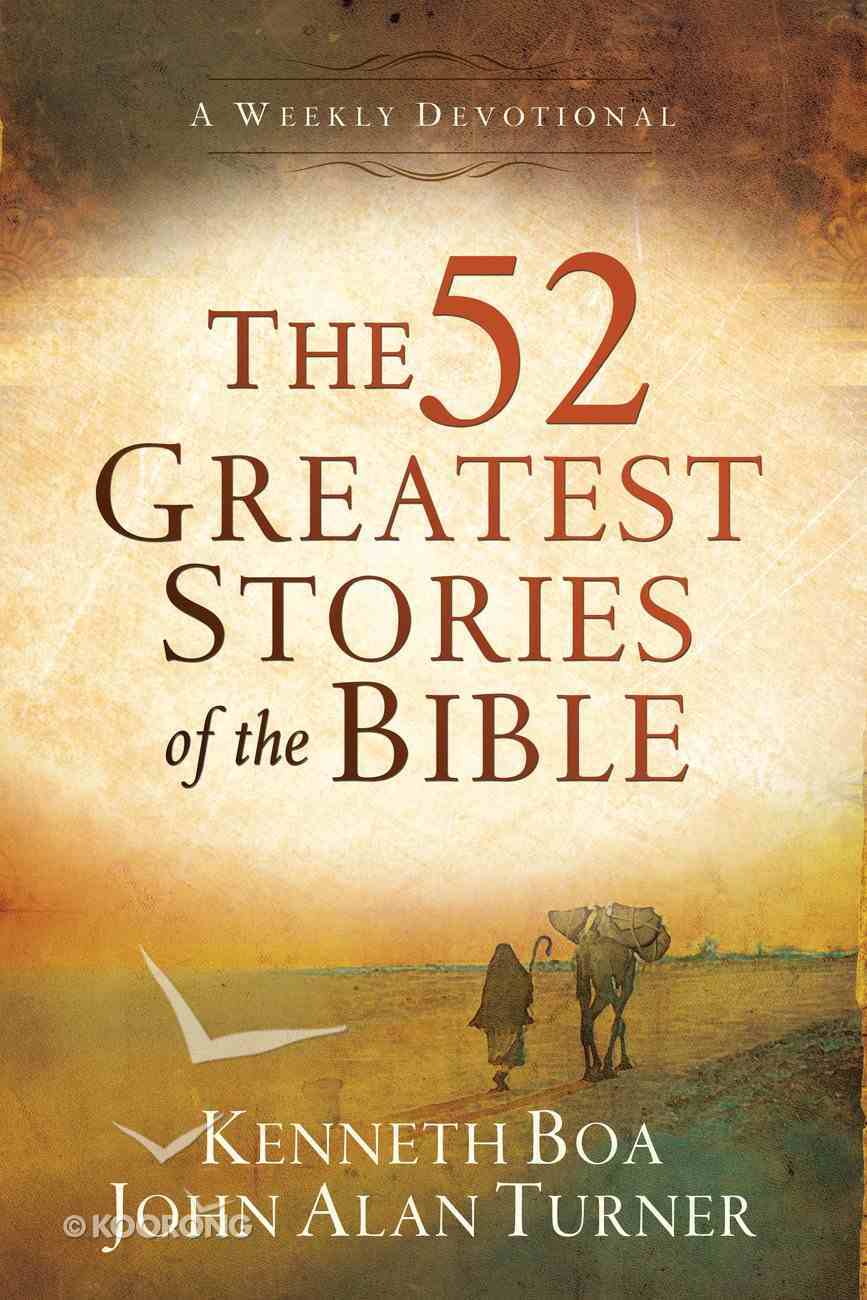 The 52 Greatest Stories of the Bible eBook