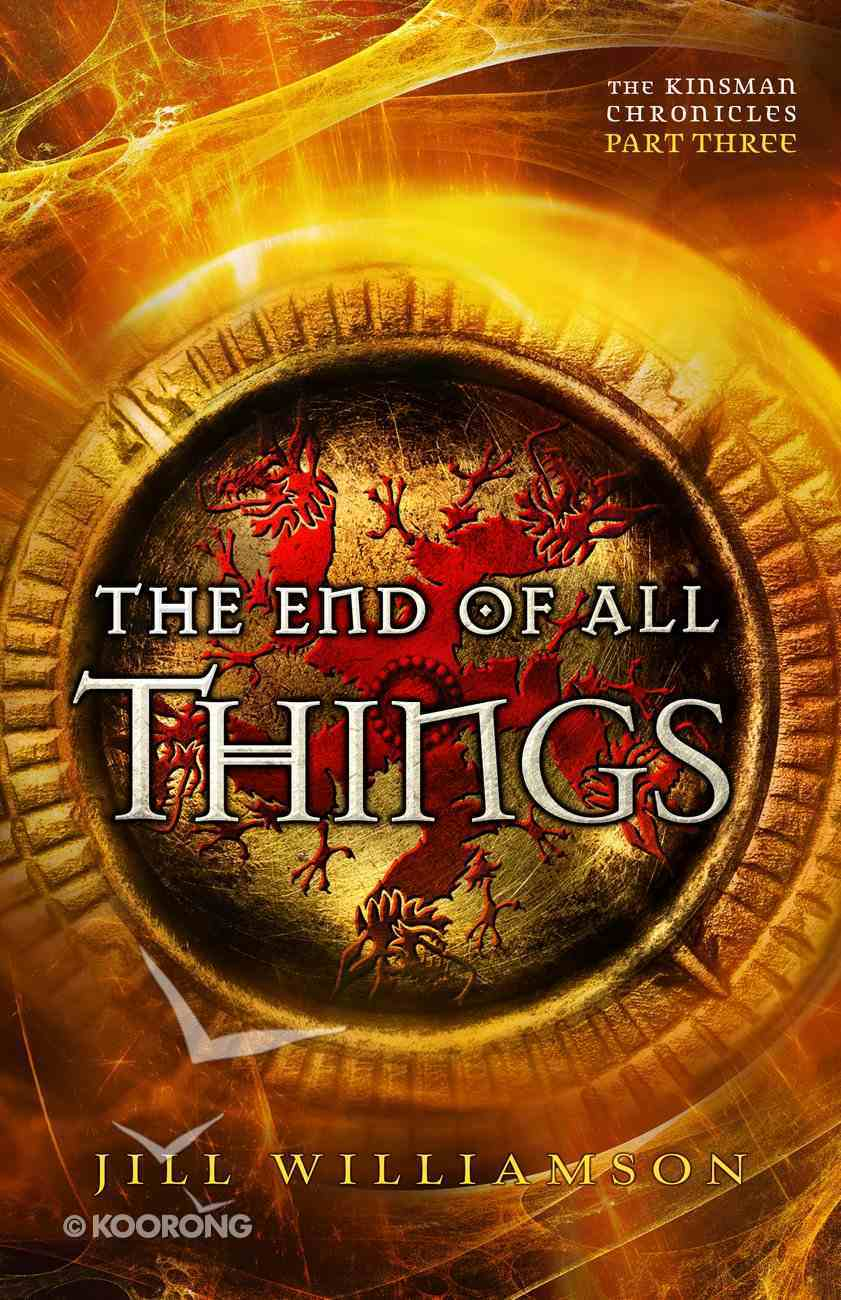 The End of All Things (#03 in Kinsman Chronicles Series) eBook