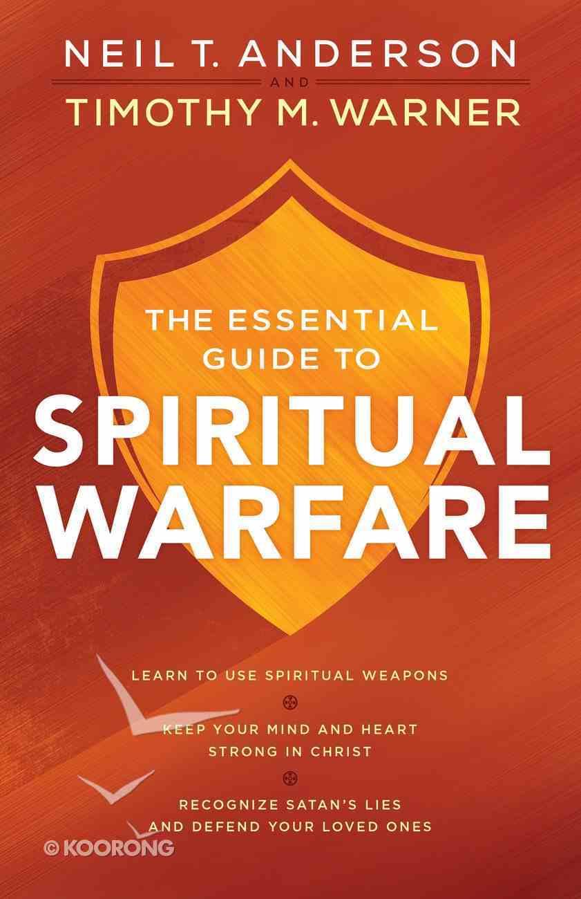 The Essential Guide to Spiritual Warfare eBook