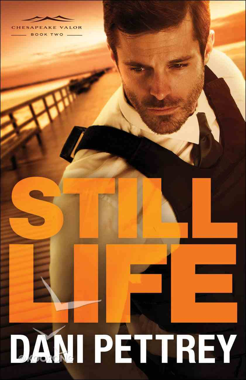 Still Life (#02 in Chesapeake Valor Series) eBook