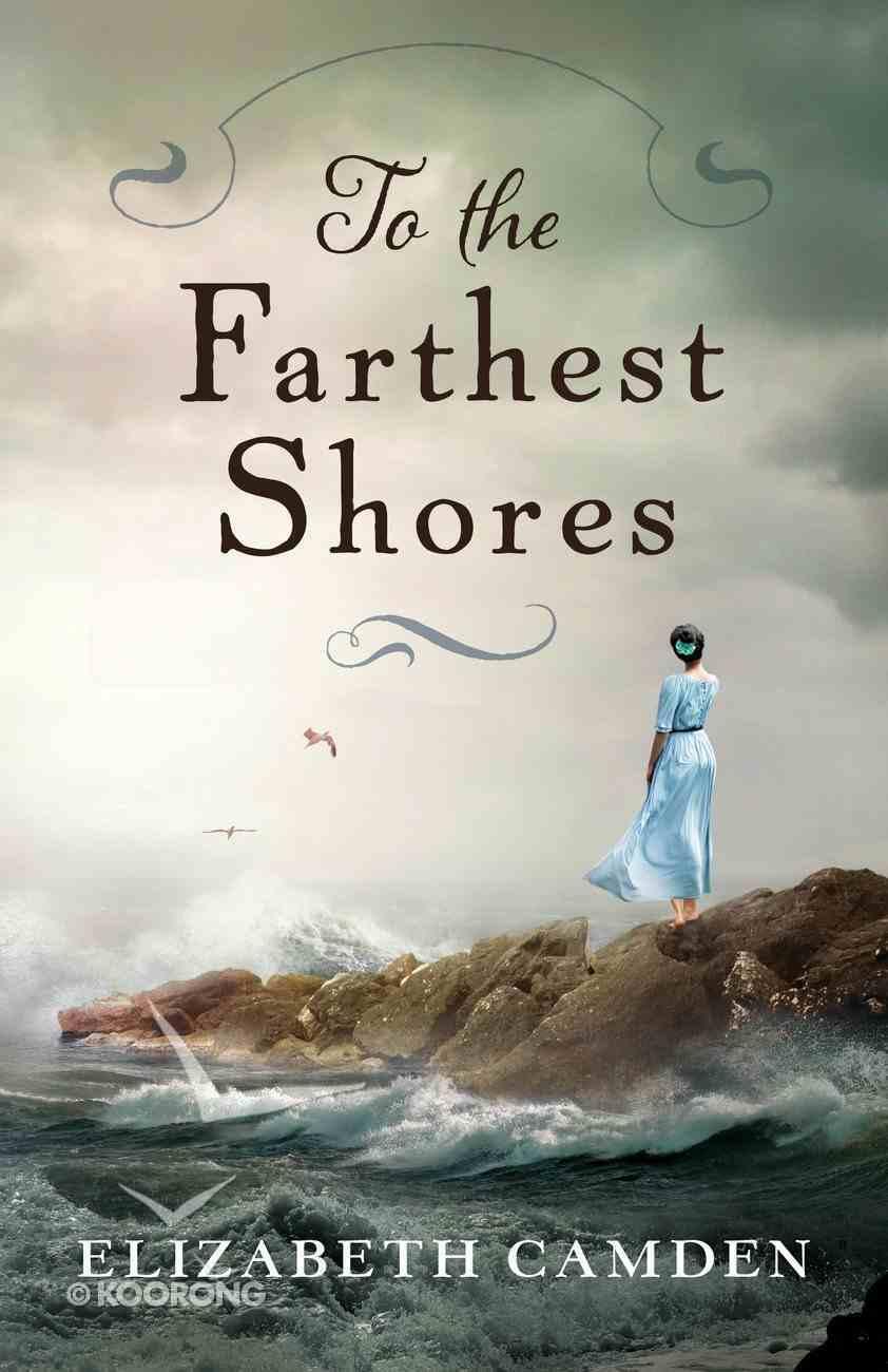 To the Farthest Shores eBook