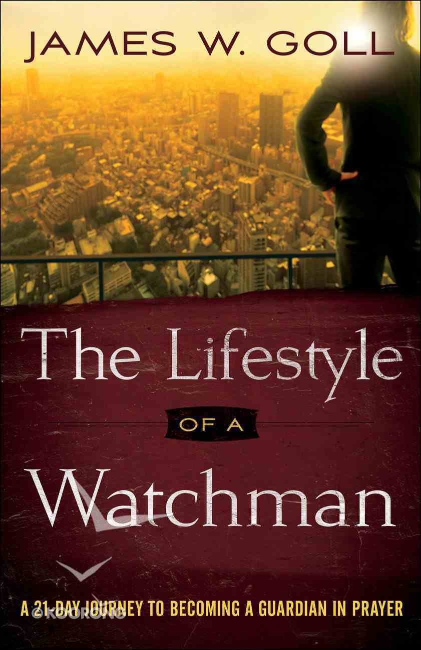 The Lifestyle of a Watchman eBook