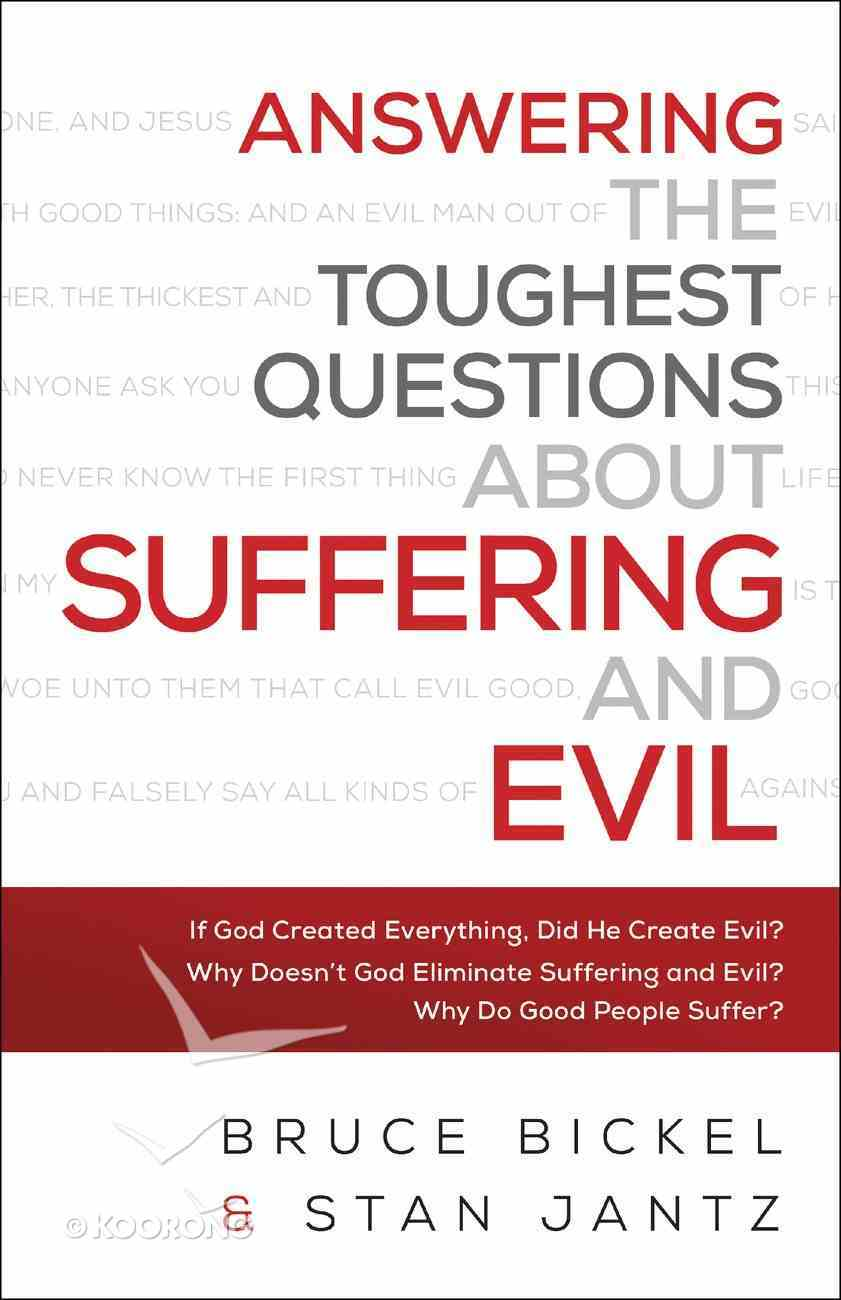 Answering the Toughest Questions About Suffering and Evil eBook