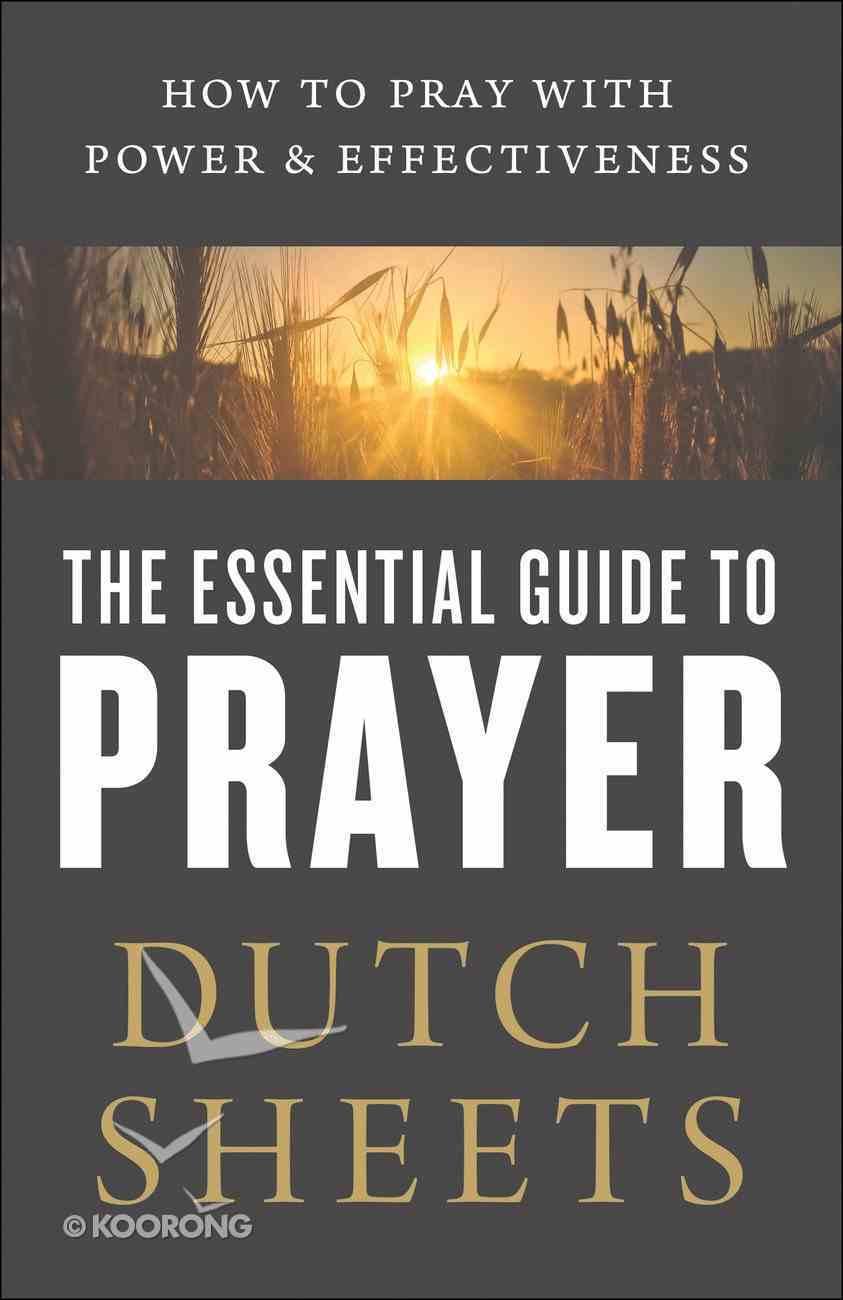 The Essential Guide to Prayer eBook