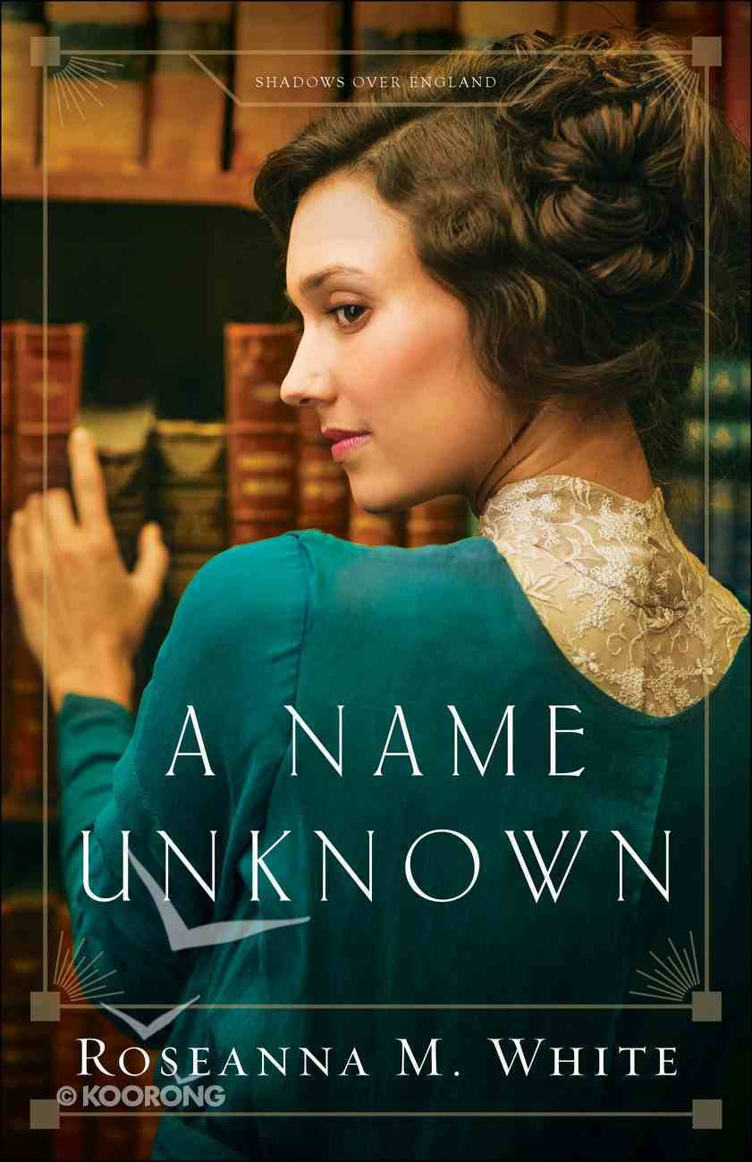 A Name Unknown (#01 in Shadows Over England Series) eBook