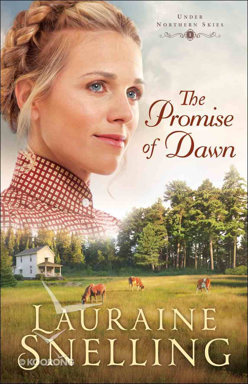 The Promise of Dawn (#01 in Under Northern Skies Series) eBook