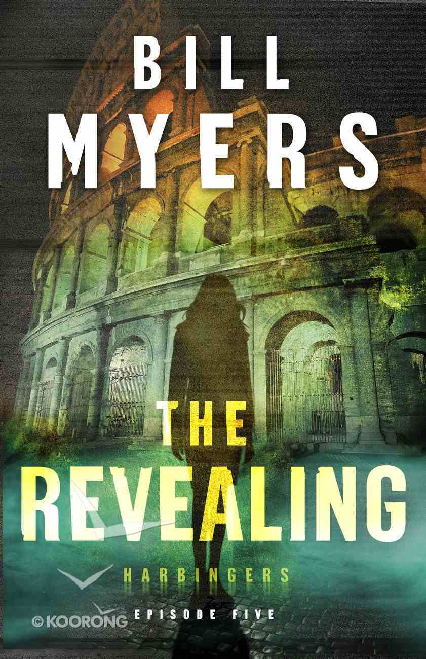 The Revealing (#05 in The Harbingers Cycle Two Fiction Series) eBook