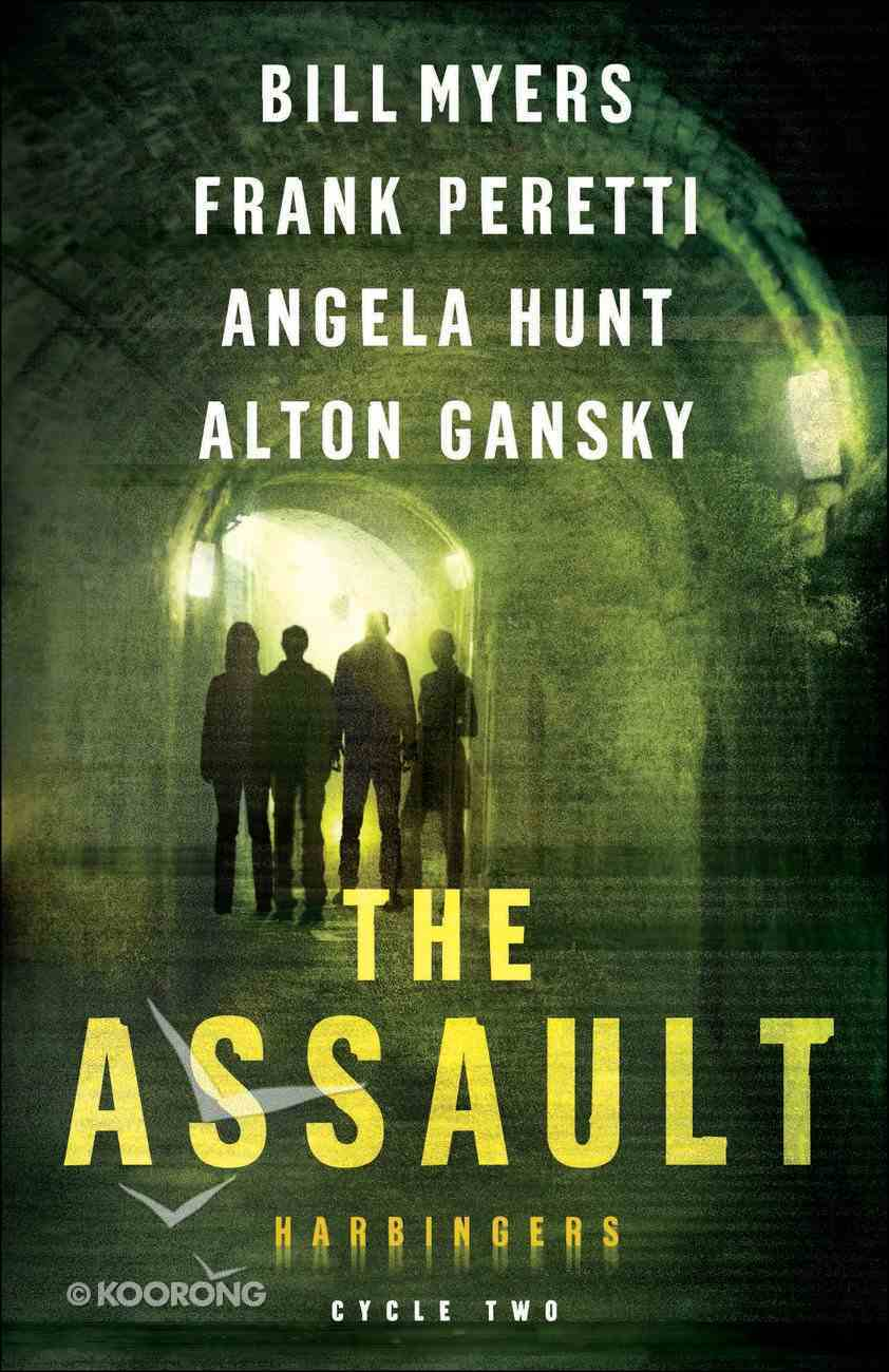 The Assault (#02 in The Harbingers Cycle Two Fiction Series) eBook