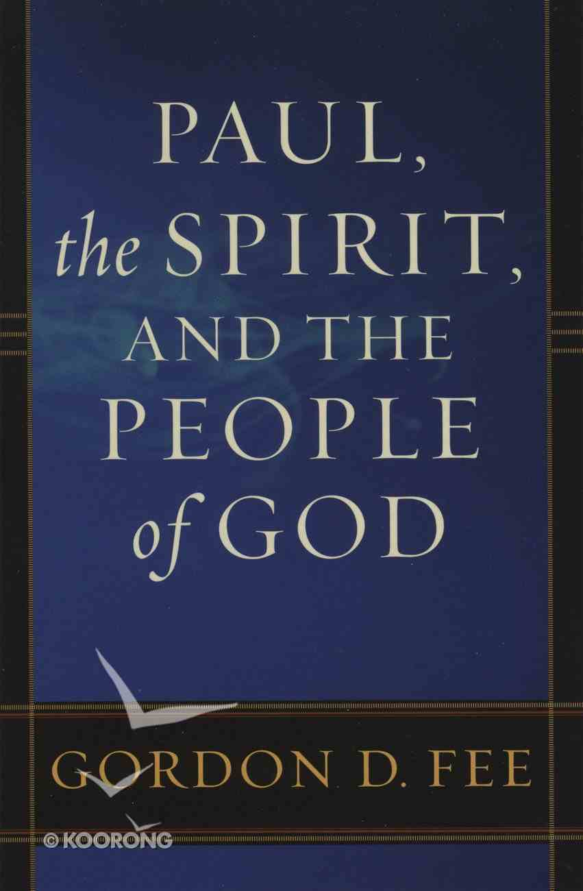 Paul, the Spirit, and the People of God eBook