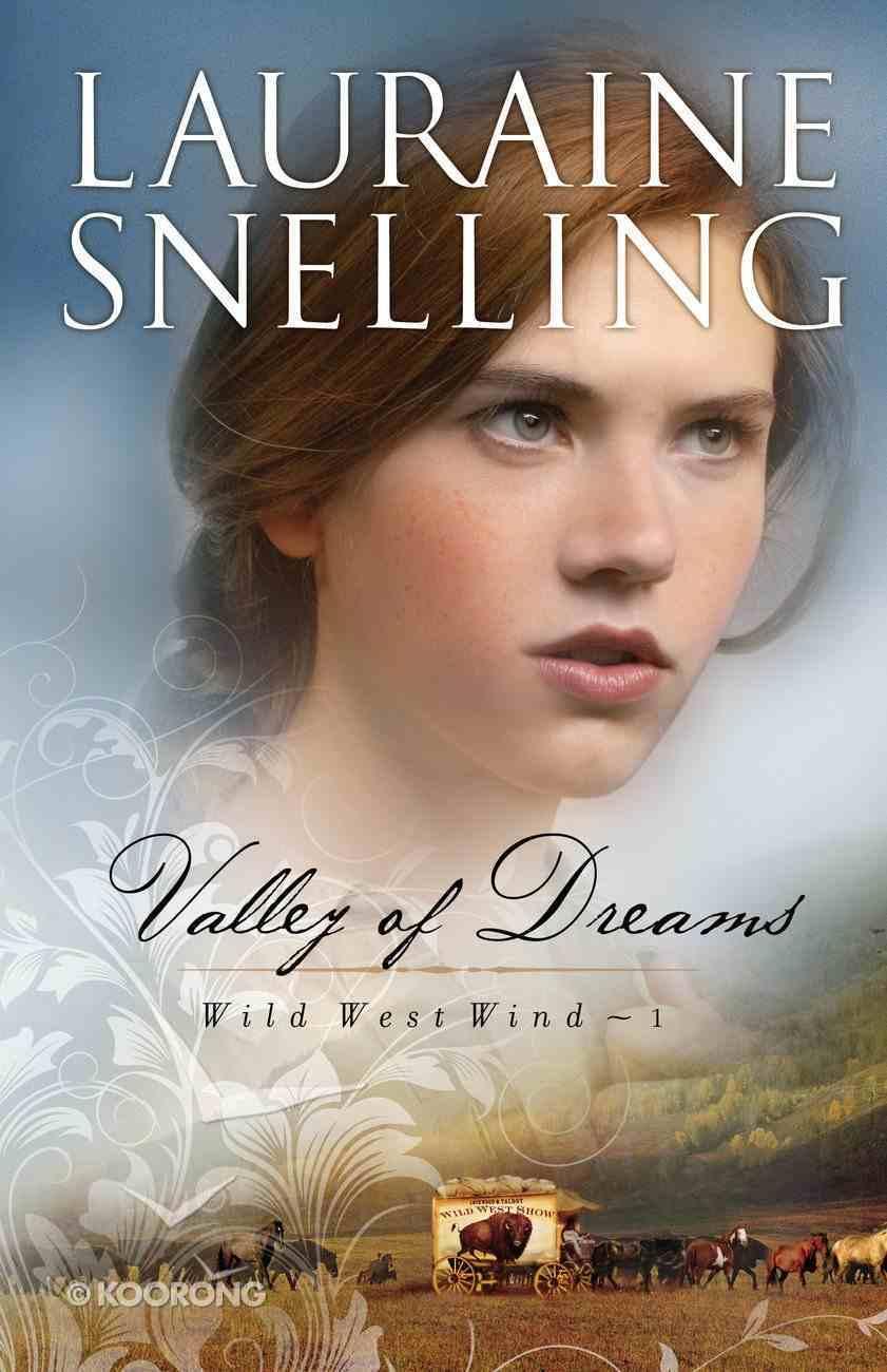 Valley of Dreams (#01 in Wild West Wind Series) eBook