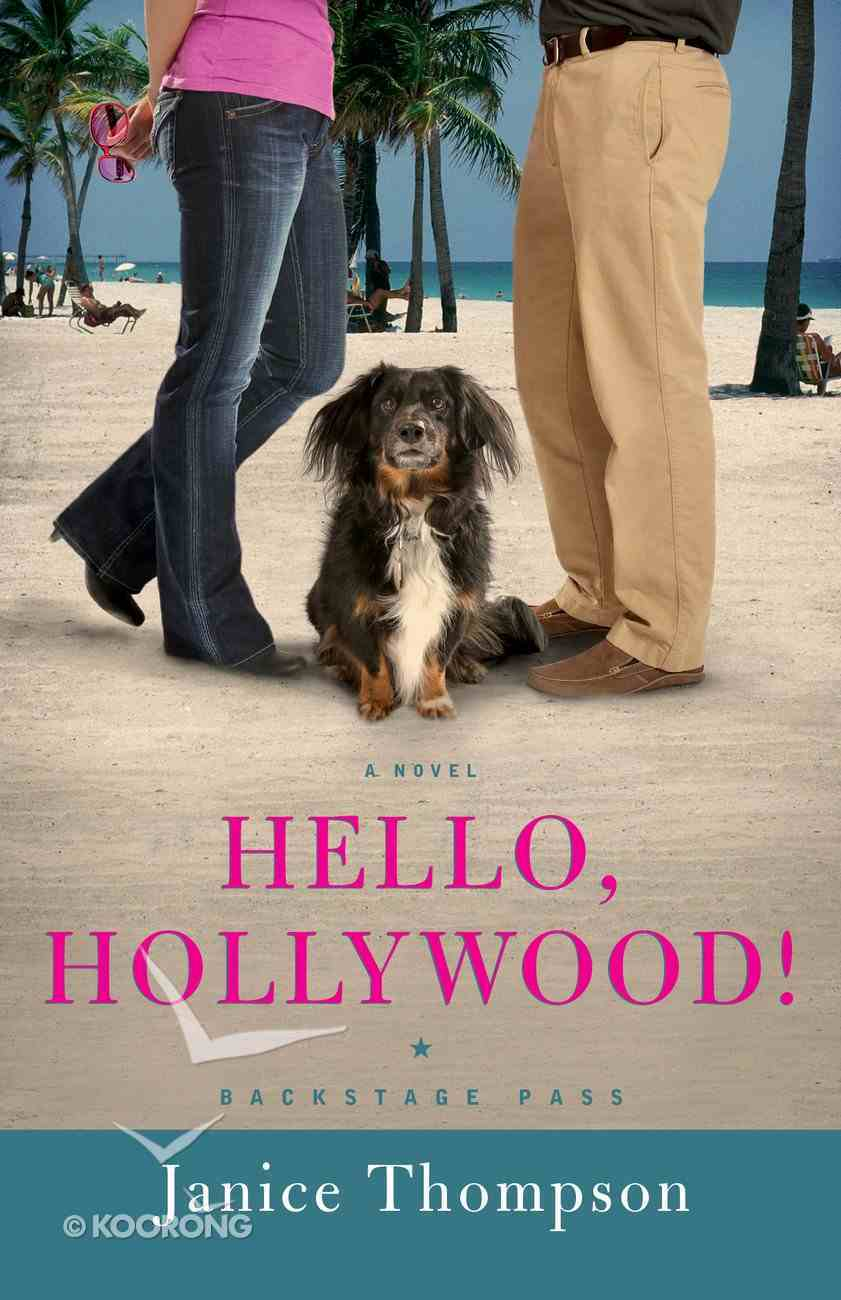 Hello, Hollywood! (#02 in Backstage Pass Series) eBook
