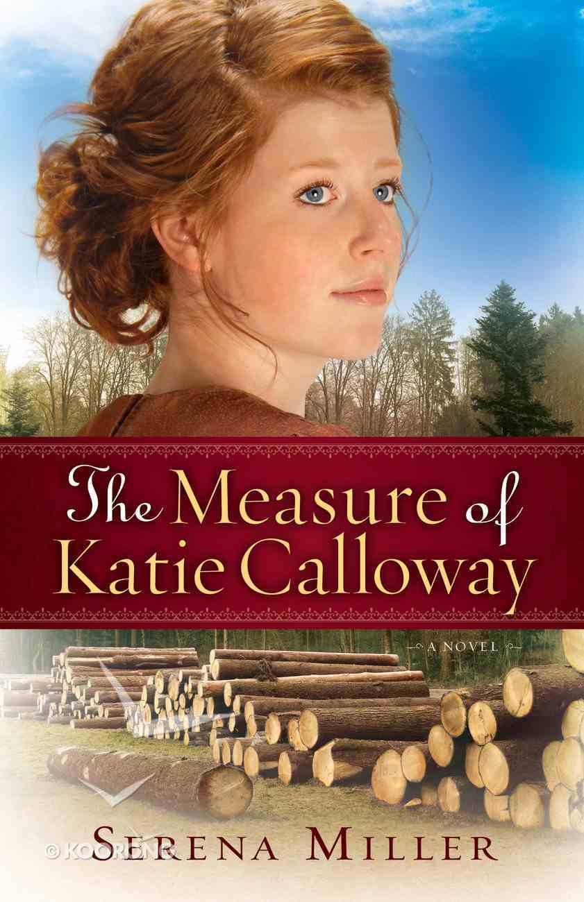 The Measure of Katie Calloway eBook