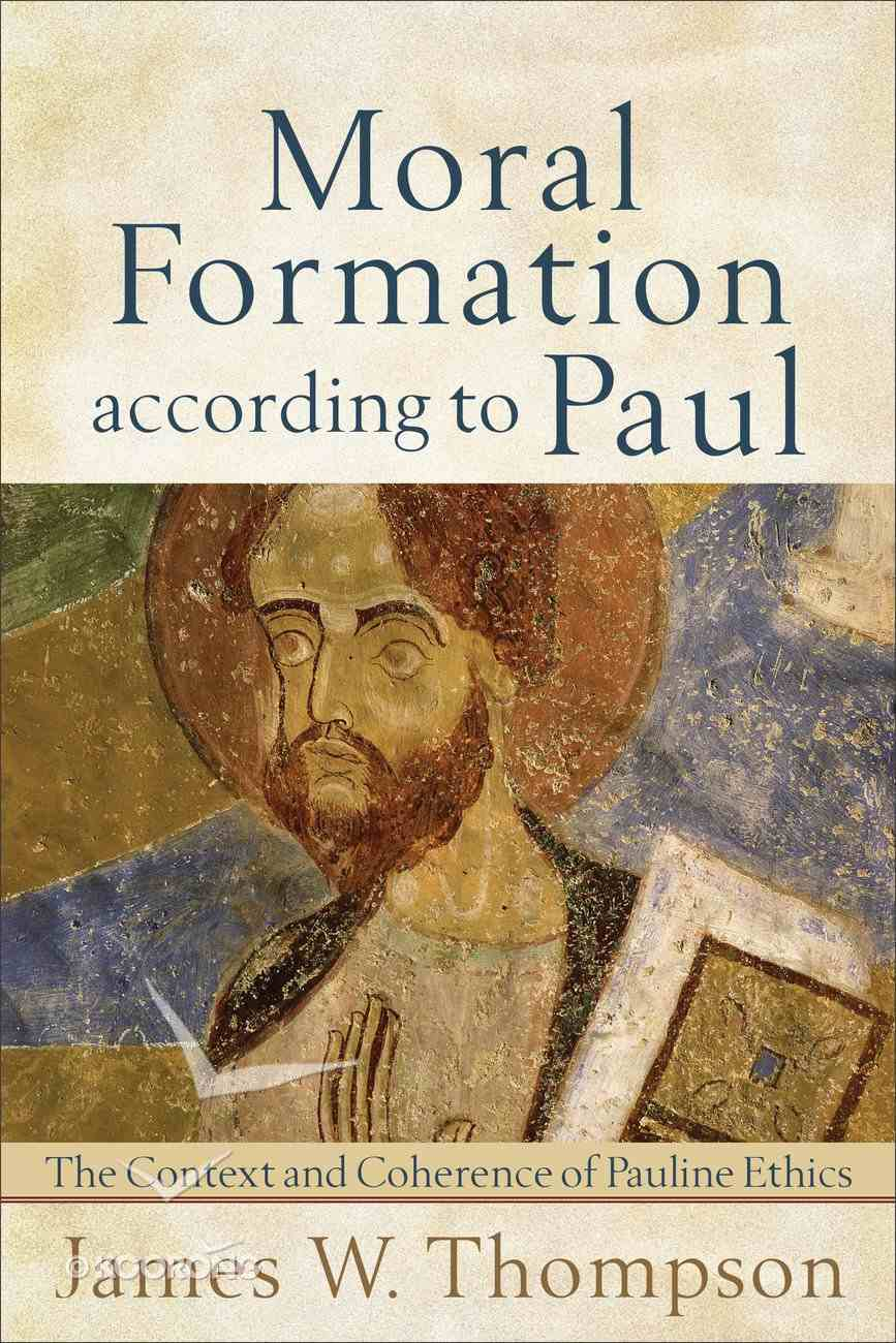 Moral Formation According to Paul eBook