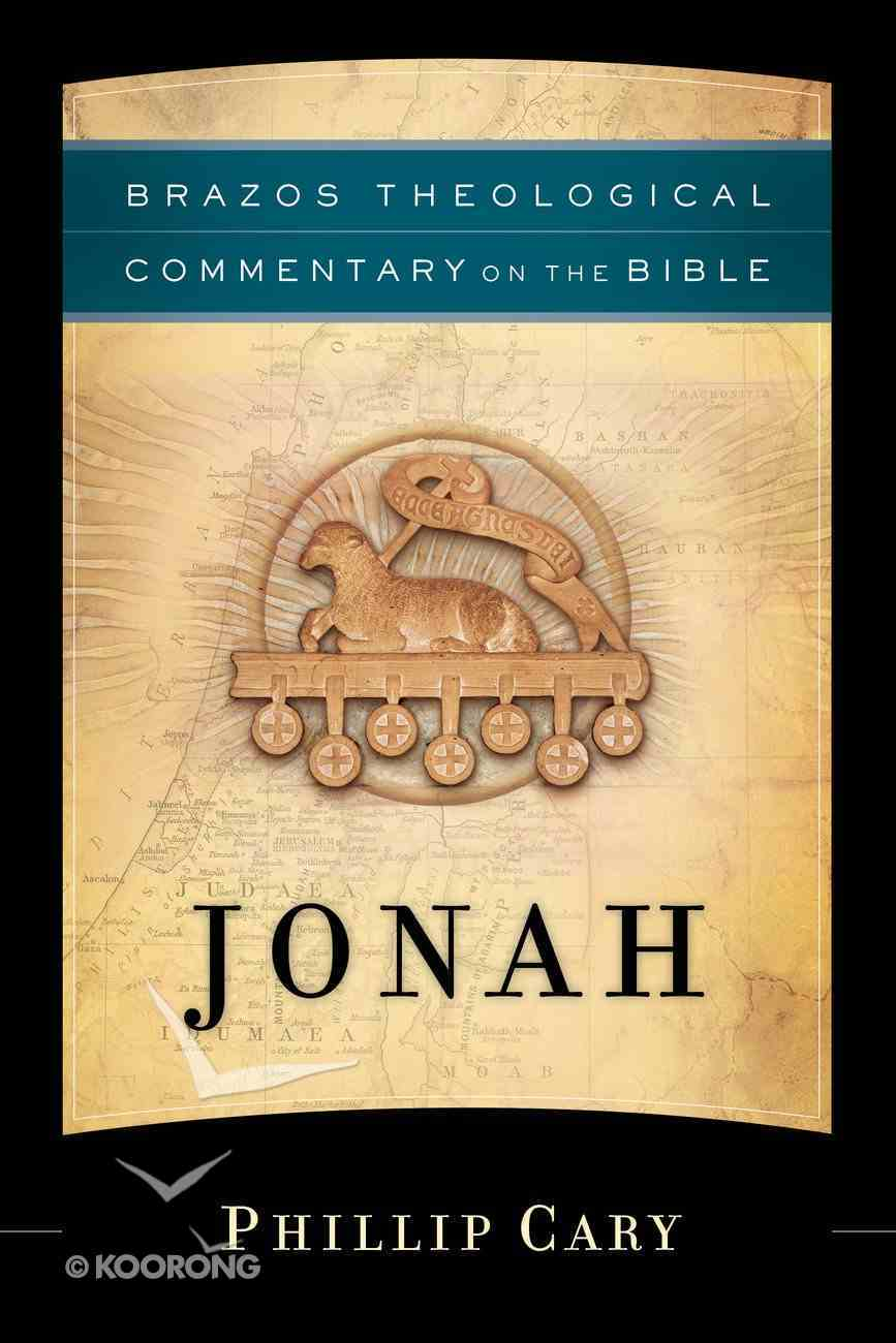 Jonah (Brazos Theological Commentary On The Bible Series) eBook