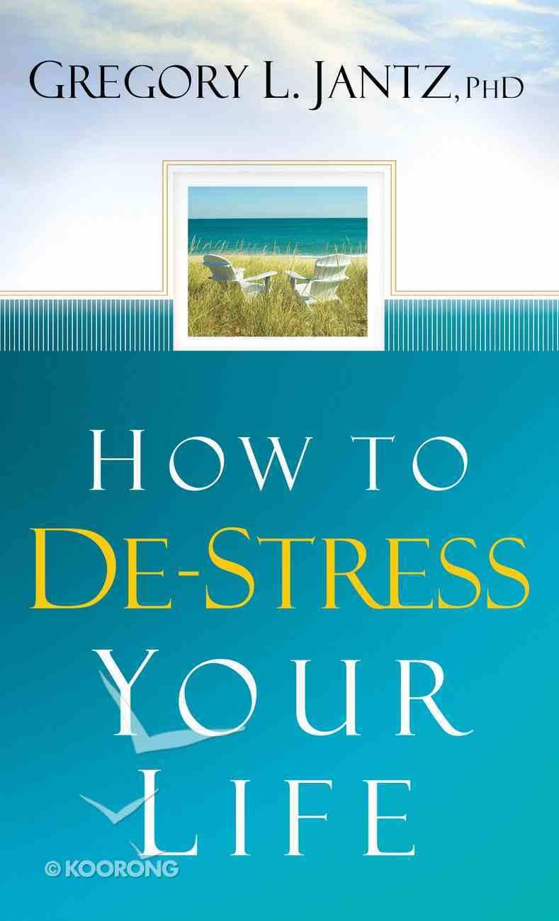 How to De-Stress Your Life eBook