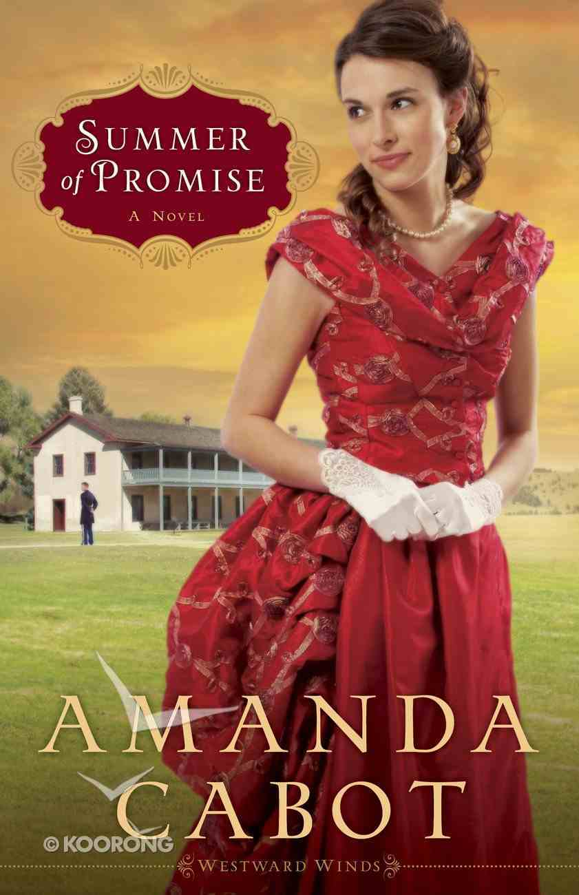 Summer of Promise (#1 in Westward Winds Series) eBook