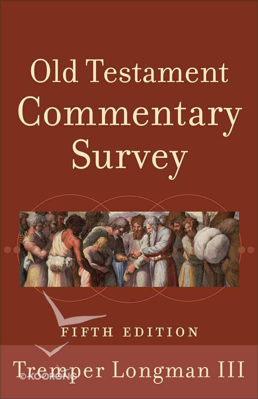 Old Testament Commentary Survey (5th Edition) eBook