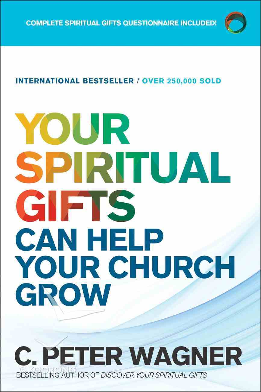 Your Spiritual Gifts Can Help Your Church Grow eBook