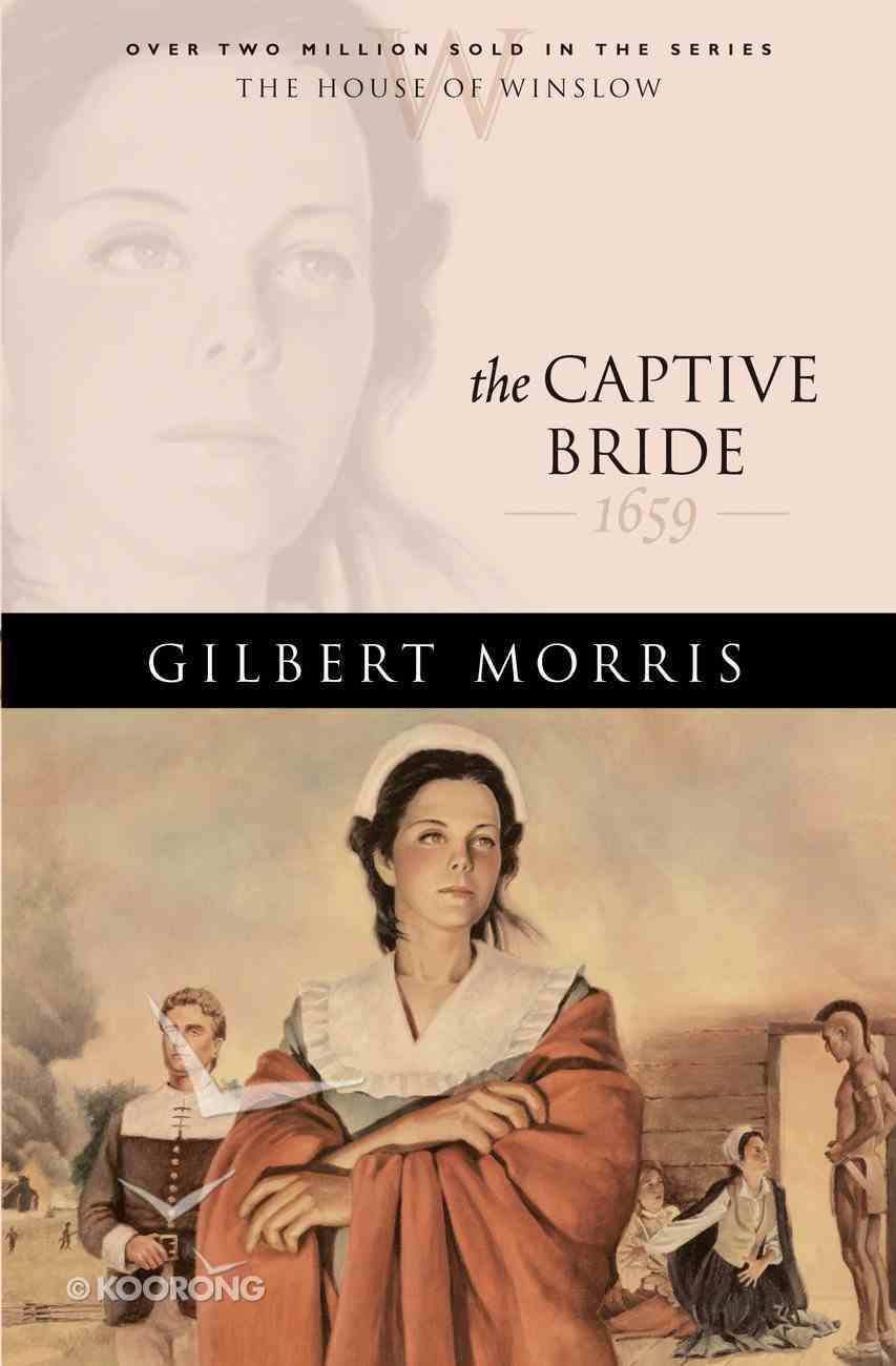 The Captive Bride (House Of Winslow Series) eBook