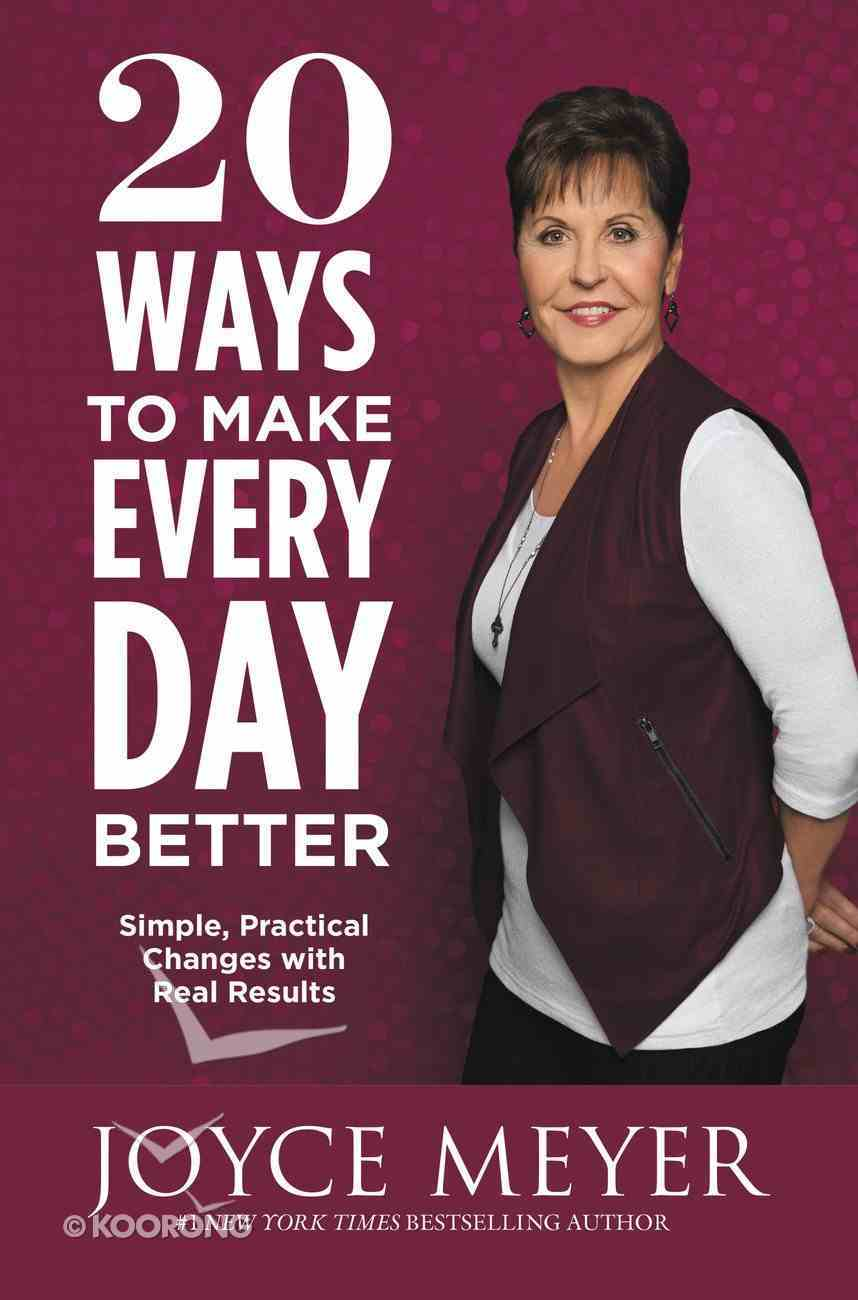 20 Ways to Make Every Day Better eBook